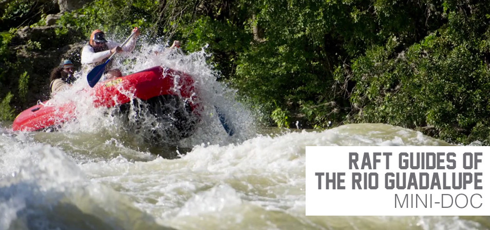 River Raft Guides of The Rio Guadalupe